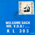 KL 303 - Welcome back Mr VDB