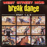West Street Mob - Break dance (electric boogie)