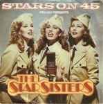 The Star Sisters - Stars on 45