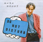 Mark Bellot - Do not disturb