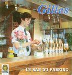 Gilles - Le bar du parking