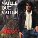 Henry Gendrot - Vaille que vaille