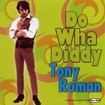 Tony Roman - Do wha diddy diddy