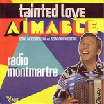 Aimable - Tainted love
