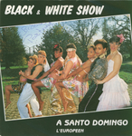 Black & White Show - À Santo Domingo