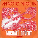 Michaël Devert - Magic violin