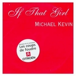 Michael Kevin - If that girl
