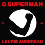 Laurie Anderson - O Superman (for Massenet)