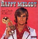 Jean-Claude Borelly - Happy melody