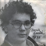 Patrick Laurent - Bye
