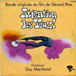 Guy Marchand - Attention les yeux