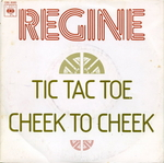 Régine - Tic tac toe