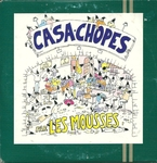 Les mousses - Casa-chopes