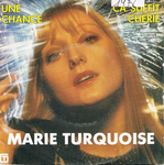 Marie Turquoise - Une chance