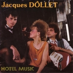 Jacques D�llet - H�tel Music