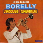 Jean-Claude Borelly - J'accuse