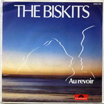 The Biskits - Au revoir