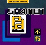 The Shamen - Phorever people