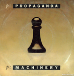 Propaganda - p: Machinery
