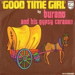 Burano and his Gypsy Caravan - Good time girl