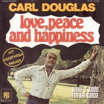 Carl Douglas - Love, peace and happiness