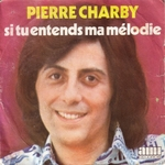 Pierre Charby - Si tu entends ma mélodie