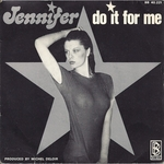 Jennifer - Do it for me