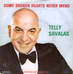 Telly Savalas - Some broken hearts never mend