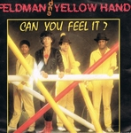 Feldman and Yellow hand - Can you feel it