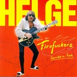 Helge & the Firefuckers - A whiter shade of pale
