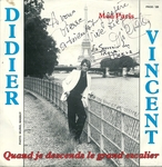 Didier Vincent - Quand je descends le grand escalier