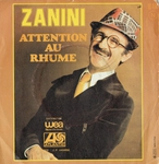 Marcel Zanini - Attention au rhume
