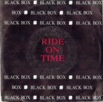 Black Box - Ride on time