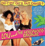 Lou and the hollywood bananas - Où c'est qu'il fait chaud ?