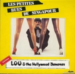Lou and the Hollywood Bananas - Les petites rues de Singapour