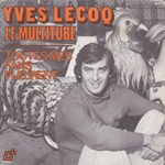 Yves Lecoq - Le multitube