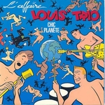 L'affaire Louis Trio - Bu