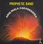 Prophetic Band - Ainsi parla Zarathoustra