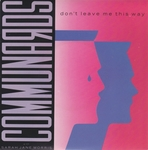 The Communards - Don't leave me this way