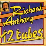 Richard Anthony - 12 tubes