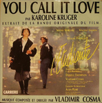 Karoline Kruger - You call it love