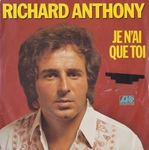 Richard Anthony - Je n'ai que toi