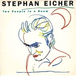 Stephan Eicher - Two people in a room