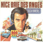 Dick Rivers - Nice baie des Anges