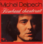 Michel Delpech - Rimbaud chanterait