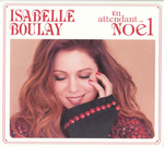 Isabelle Boulay - Petit papa Noël