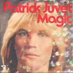 Patrick Juvet - Magic