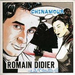 Romain Didier - Chinamour