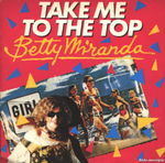 Betty Miranda - Take me to the top