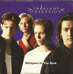 Indecent Obsession - Whispers in the dark